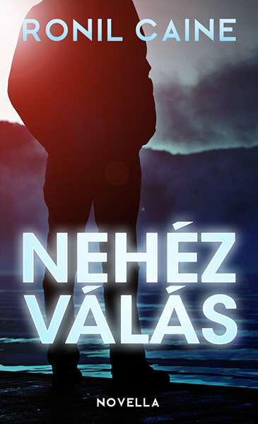 Ronil Caine - Nehez valas - scifi novella