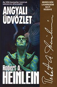 legjobb thriller könyvek - Robert Heinlen Angyali üdvözlet