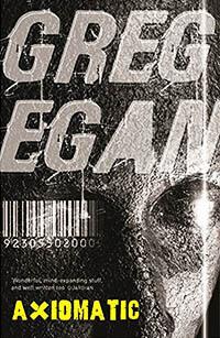 legjobb thriller novellák - Greg Egan Axiomatic