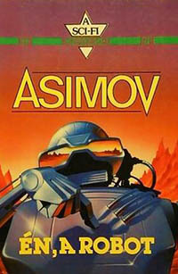 legjobb sci fi novellák - Isaac Asimov Én a robot
