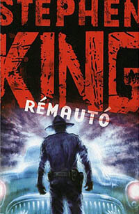 legjobb horror könyvek - Stephen King Rémautó