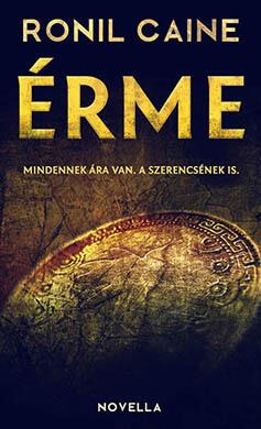 Ronil Caine - Érme - ingyen pdf könyvek thriller