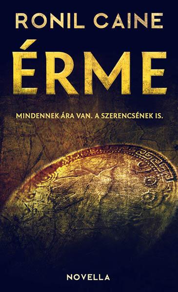 Ronil Caine - Érme - misztikus kaland novella