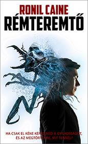 Ronil Caine - Remteremto - horror thriller regeny