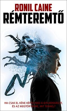 Ronil Caine - Rémteremtő - horror könyvek