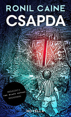 Ronil Caine - Csapda - horror novella