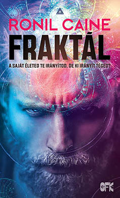 Ronil Caine regények - Fraktál könyv - thriller 2020